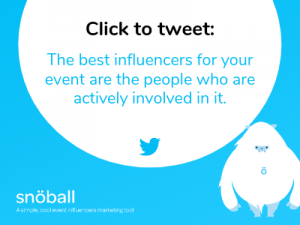 Micro influencers are the best influencers for your event
