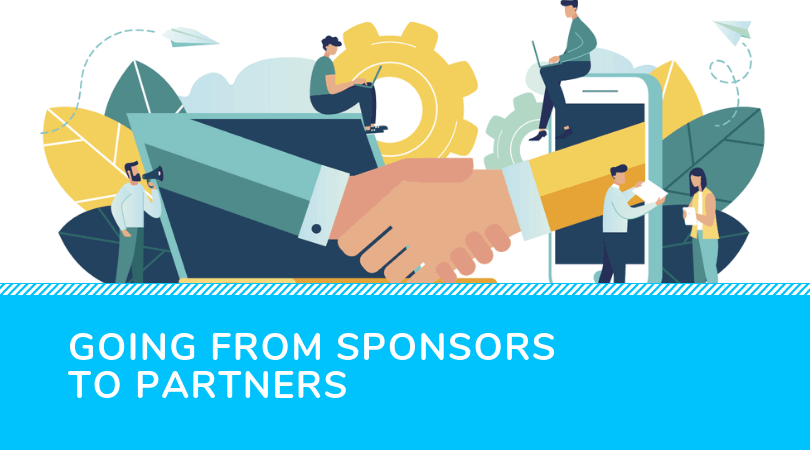 Turning sponsors into partners